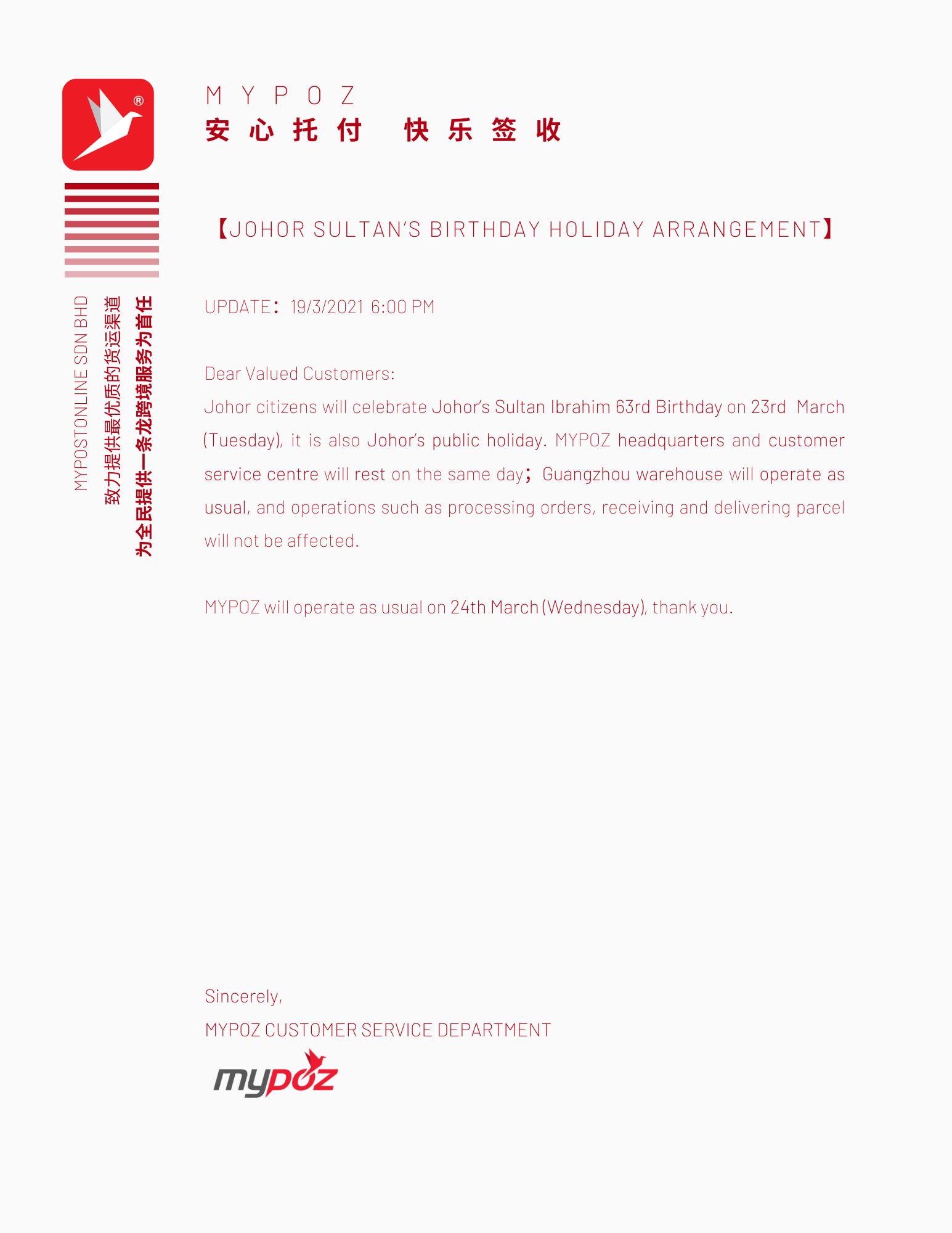 【NOTICE】JOHOR SULTAN'S BIRTHDAY HOLIDAY ARRANGEMENT